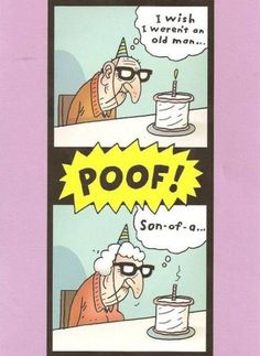 Funny happy birthday images for men funny old man birthday cards Funny 50th Birthday Quotes, Birthday Jokes, Funny Happy Birthday Pictures, Funny Birthday Cards, Birthday Sayings, Birthday Messages, Old Man Birthday Meme, Happy Birthday Funny Humorous, Birthday Wishes For Her