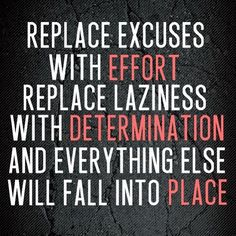 Replace the excuses! ‪#‎healthyliving‬ ‪#‎fitness‬