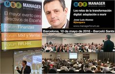 El Blog de Jose Luis Alonso: Manager Business Forum, Evento para Directivos