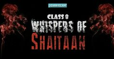 Class 8 - WHISPERS OF SHAITAAN Join course on www.Learn-Islam.com  Excerpts from class... The Three Sources of Waswaas (Whispers) of Shaytaan  a) One's own self which is inclined to evil. b) The Shaytan among the jinn.  c) The Shaytan among mankind  #waswas #whispers #whispersofshaitan #SHAYTAAN #shaitan #devil #learnislam #warning #islam #sahih