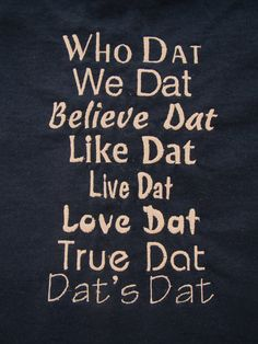 Who Dat Tshirt Ready to Ship Size Adult Medium by AliWadeBoutique, $25.00