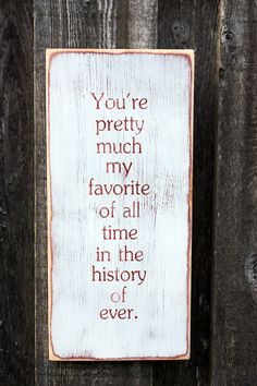 Custom Handpainted Rustic Wooden Sign  You're by RusticPineDesigns, $35.00
