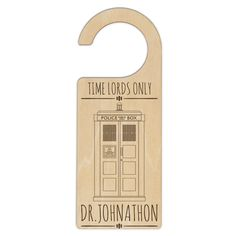 Time Lords Only Door Hanger Stocking Stuffers For Teenagers, Ply Wood, Maple Walnut, Time Lords, Door Hangers, It Is Finished, Passion, Australia, Doors