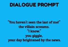 Dialogue prompt Fun Writing Prompts, Writing Challenge, Dialogue Prompts, Cool Writing, Writing Art, Writing Words, Story Prompts, Writing Quotes, Writing Help