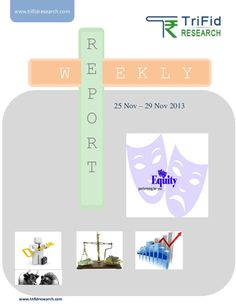 equity-weeklyreport25to29novemberbytrifidresearch by trifid research via Slideshare