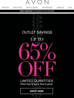 Outlet Savings Are Here! - Avon
