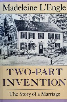 Two-Part Invention by Madeleine L'Engle... truly a beautiful book, a long time favorite... ~Tiffany