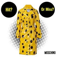 Hit or Miss? Moschino Coat