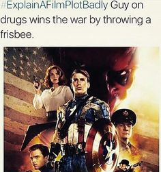 Hahahaha definitely NOT how Cap would describe it! But still funny
