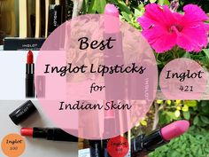 10 Best Inglot Lipsticks for Indian Skin Tones