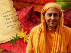 Humility  For full quote go to: http://quotes.iskcondesiretree.com/radhanath-swami-on-humility-8/  Subscribe to Hare Krishna Quotes: http://harekrishnaquotes.com/subscribe/  #Humility