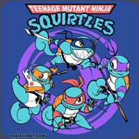 Teenage Mutant Ninja Squirtiles!