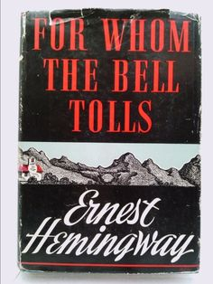For Whom the Bell Tolls 1ST Edition | New and Used Books from Thrift Books