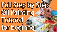 Full Step by Step Oil Painting Tutorial for Beginner, How to Paint in Oi...