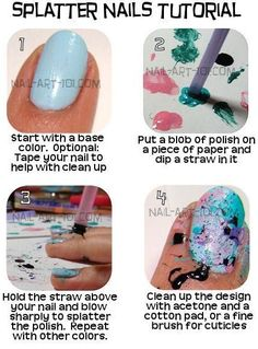 i dipped the end of the straw in finger nail paint and it made circles on my nails. Love Nails, How To Do Nails, Pretty Nails, Splatter Paint Nails, Splatter Art, Nails Decoradas, Manicure Y Pedicure, Nail Tutorials, Diy Nails