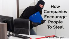 Are you encouraging the many forms of employee theft? #humanresources