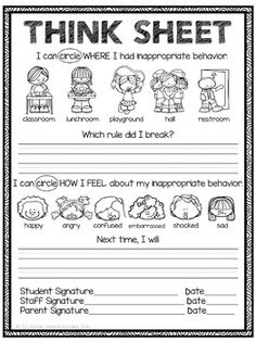 The school where I teach is transitioning into using P.B.I.S..I created this Think Sheet for our staff to use. We make copies of the Think Sheet to keep on hand.We copied pages 2/3 in a front/back method and laminated them. We only needed one per classroom.