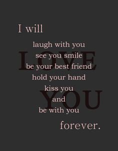 I swear I will... You are more than I could have ever dreamed of and so much more...