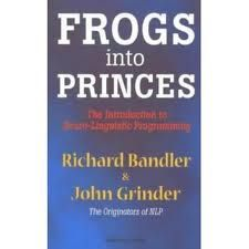 Richard Bandler – Frogs into Princes