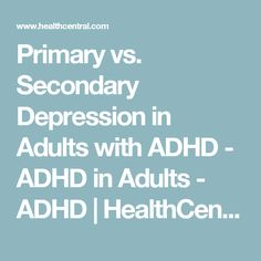 Depression is common among children and adults with ADHD. Unfortunately, both conditions share similar symptoms leading to diagnosis troubles. Severe Depression Treatment, Depression Treatment Centers, Depression Symptoms, Test Anxiety, Anxiety Help, How To Fix Depression, Anxiety Disorder Treatment, Natural Anxiety Relief, Anxiety Attacks Symptoms