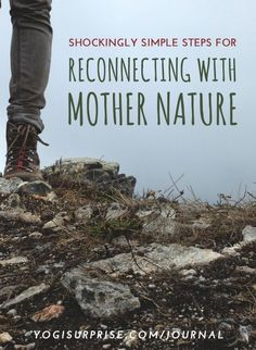 Maintaining connection with Mother Earth benefits both body and mind in remarkable ways. Explore some of our favorites and tell us how you stay connected.
