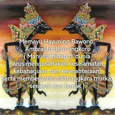 Memayu hayuning bawono, ambrasto dhur angkoro Work Quotes, Life Quotes, Positive Quotes, Motivational Quotes, Master Of Puppets, Life Philosophy, Note To Self, Islamic Quotes, Proverbs