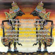 Memayu hayuning bawono, ambrasto dhur angkoro