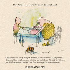 Herr #Janosch, was macht einen #Gourmet aus?
