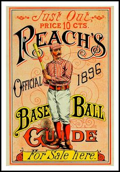 Reach's Official 1896 Baseball Guide for the Victorian baseball fan. Boston Red Stockings.