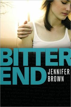 BITTER END, JENNIFER BROWN http://bookadictas.blogspot.com/2014/12/bitter-end-jennifer-brown.html