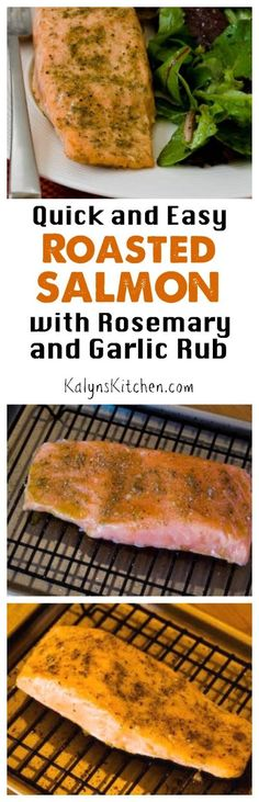 Whenever you need a fast healthy dinner that's also amazing, make this Quick and Easy Roasted Salmon with Rosemary-Garlic Rub! And this delicious salmon is low-carb, Keto, low-glycemic, gluten-free, Paleo, Whole 30, and South Beach Diet friendly! [found on KalynsKitchen.com]