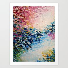 PARADISE DREAMING Colorful Pastel Abstract Art Painting Textural Pink Blue Tropical Brushstrokes Art Print by EbiEmporium | Society6