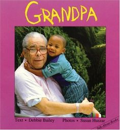 Grandpa (Talk-about-Books) by Debbie Bailey et al., http://www.amazon.com