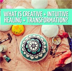What is Creative + Intuitive Healing + Transformation?