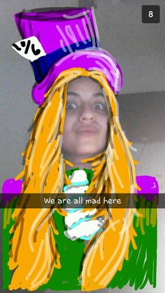 Snapchat we're all mad here Alice in wonderland Were All Mad Here, Alice In Wonderland, Madness, Snapchat