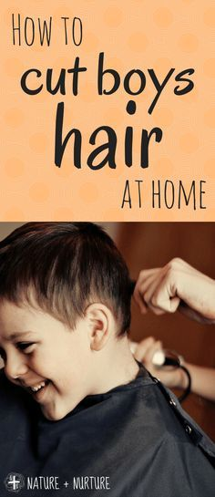 How to Cut Boys Hair at Home - Save Time & Money! An easy-to-follow tutorial that anyone can follow, even if you're totally new to hair cutting!