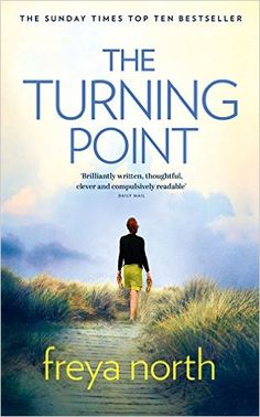 The Turning Point By Freya North                               (Author)