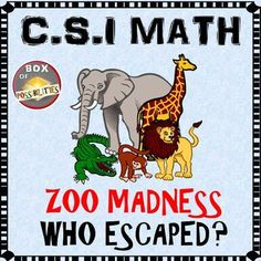 Free! In this activity,Pete the zoo keeper is getting stressed out because one of the animals keeps escaping during the night and wrecking havoc on the zoo. In this 10-20min activity, your students will use their math knowledge to help Pete discover what