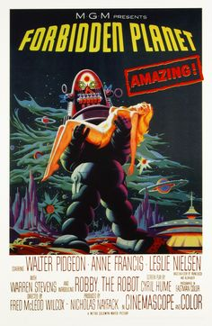 Forbidden Planet is a 1956 American science fiction film from MGM, produced by Nicholas Nayfack, directed by Fred M. Wilcox and starring Walter Pidgeon, Anne Francis, Leslie Nielsen, Warren Stevens, Jack Kelly, and Robby the Robot.