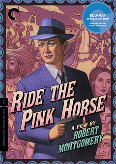 Ride the Pink Horse (Criterion Blu-Ray)