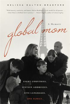 GLOBAL MOM Memoir by Melissa Dalton-Bradford Review and Giveaway
