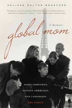 GLOBAL MOM Memoir by Melissa Dalton-Bradford Review and Giveaway