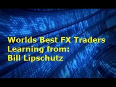Best Forex Trader - Top Advice from Bill Lipschutz  Bill Lipschutz is known as one of the best Forex traders of all time and in this video tutorial, we look at his best advice and tips for profit.