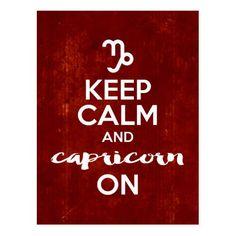 Shop Keep Calm Capricorn On Birthday Horoscope Postcard created by Totes_Adorbs. Capricorn Birthday, Birthday Horoscope, Horoscope Signs, Astrology Signs, Astrological Sign, Red Birthday Party, Happy Birthday, Keep Calm Posters, Custom Greeting Cards