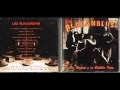 Las Blacanblus - Cuatro mujeres y un maldito piano (album completo)