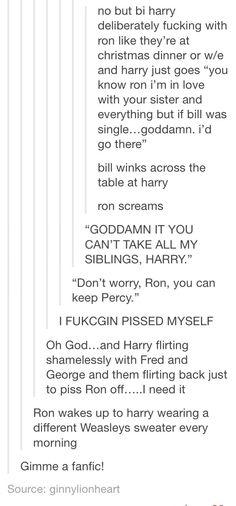 Write it now<< poor Ron Bi Harry Harry Potter Universal, Harry Potter Fandom, Harry Potter Memes, Slytherin, Hogwarts, Yer A Wizard Harry, Darry, Dramione, Book Fandoms