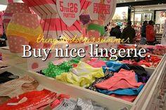 Someday I will spend money on nice lingerie...