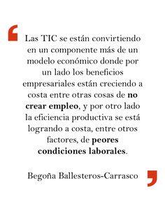 Begoña Ballesteros-Carrasco en «Usos socioeconómicos de las TIC relacionados con el empleo en Europa». En El profesional de la información, vol. 22, núm. 4.