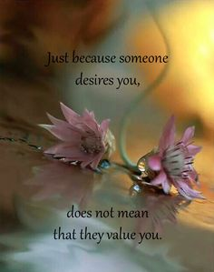 Just because someone ...