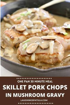 Skillet Pork Chops in Mushroom Gravy!   This 30 minute meal will become a family favorite!  Just a few ingredients and no heavy cream! #pork #30minutemeal #skilletdinner #porkchopsandgravy #easygravy #easyporkchops #onepanporkchops #easypork #bonelessporkchops Bhg Recipes, Easy Holiday Recipes, Cookbook Recipes, Easy Healthy Recipes, Pork Recipes, Easy Dinner Recipes, Cooking Recipes, Sweets Recipes, Dinner Ideas